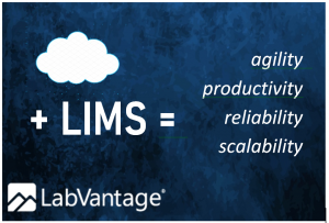 LabVantage is an ideal LIMS platform for cloud implementation since its client side is completely browser-based and supports Microsoft SQL Server and Oracle DBMS.