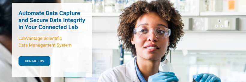 LabVantage is trusted by companies – both large and small – across industries to run their labs. Contact us to learn more about how our single, powerful LIMS platform with embedded SDMS, ELN, and LES enables instrument connectivity and secure data integrity for your lab.