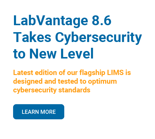 LabVantage 8.6 Takes Cybersecurity to New Level